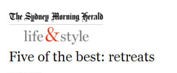 Sydney Morning Herald – Best Retreats