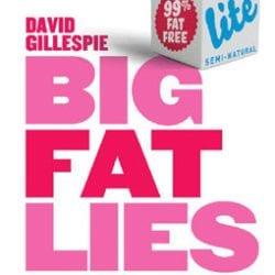 Big Fat Lies by David Gillespie